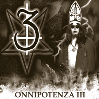 3 - Onnipotenza III (EP only cd-r)